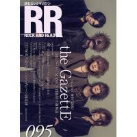 [書籍のメール便同梱は2冊まで]/[本/雑誌]/ROCK AND READ 095 【表紙&巻頭】 the GazettE/シンコーミュージック・エン