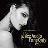 【送料無料選択可】オムニバス/For Jazz Audio Fans Only Vol.11