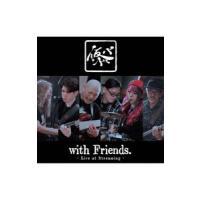 仮BAND/仮BAND with Friends~Live at Streaming~