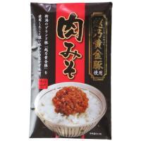 ◆品 名  肉みそ    ◆名 称  そうざい    ◆原材料  味噌,砂糖,豚肉(新潟県産),大豆...