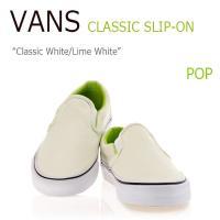 バンズ VANS POP COLOR COLLECTION CLASSIC SLIP-ON CLASSIC WHITE LIME PUNCH Ron Herman ロンハーマン VN0004MPII2 シューズ スニーカー シューズ
