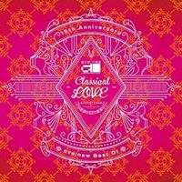 """ave;new  15th Anniversary ave;new Best 01 """"Classical LOVE"""" (中古声優CD)"""