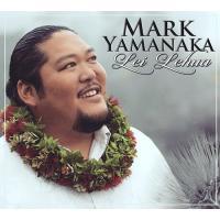 Lei Lehua - Mark Yamanaka レイ レフア - マーク・ヤマナカ 【メール便可】