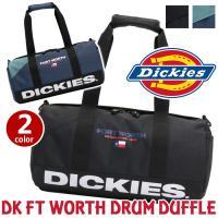 Dickies ディッキーズ ボストンバッグ DK FT WORTH DRUM DUFFLE ワース ドラム ダッフル