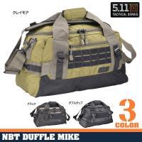 5.11タクティカル ダッフルバッグ NBT マイク 5.11TACTICAL かばん カジュアルバッグ カバン 鞄 帆布 MIKE スポーツバッグ 旅行かばん
