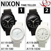 【商品名】【NIXON】タイムテラー 【品番&カラー】 【1】 ■A119000:ブラック ■A11...