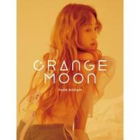 パク・ボラム / ORANGE MOON(2ND MINI ALBUM) [パク・ボラム]《韓国から...