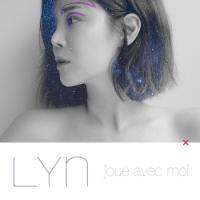 LYN (リン) / JOUE AVEC MOI (MINI ALBUM) [LYN (リン)] 《...