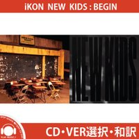 iKON NEW KIDS BEGIN SINGLE ALBUM アイコン シングルアルバム [iK...