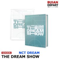 【日本国内発送】NCT DREAM TOUR-THE DREAM SHOW-[公演写真集live album(2CD)] NCT DREAMインタビュー部分和訳つき 1次予約 送料無料