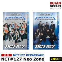 【2種セット】 NCT127 正規2集 repackage [Neo Zone: The Final Round] 韓国音楽チャート反映 和訳付 1次予約 送料無料