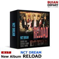 【KIT Ver】【ポスター無しでお得】NCT DREAM [Reload] 韓国音楽チャート反映 和訳付 1次予約 送料無料
