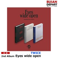 【3種選択】【初回特典・初回ポスター丸めて発送】 TWICE 正規2集 [Eyes wide open] 2nd FULL 韓国音楽チャート反映 1次予約 送料無料