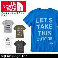ノースフェイス THE NORTH FACE Tシャツ ビッグメッセージティー(メンズ) Big M...