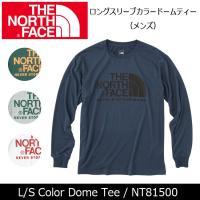 ノースフェイス THE NORTH FACE ロングスリーブカラードームティー(メンズ) L/S C...