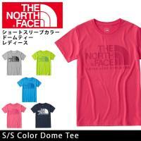 ノースフェイス THE NORTH FACE Tシャツ ショートスリーブカラードームティー(レディー...
