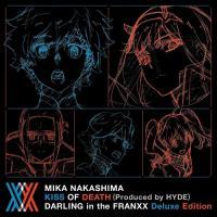 (おまけ付)KISS OF DEATH(Produced by HYDE) ダーリン・イン・ザ・フランキス DEX(完全生産限定アニメ盤)中島美嘉 (CDS+BD) AICL-3537-SK softya2