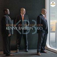 BOOK OF INTUITION / KENNY BARRON TRIO ケニー・バロン・トリオ(輸入盤) (CD)0602547778024-JPT|softya
