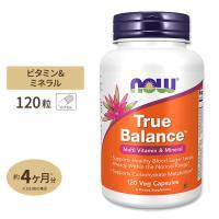 トゥルーバランス マルチビタミン 120粒 NOW Foods ナウフーズ
