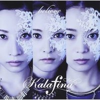 Kalafina/1stED主題歌「believe」