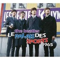 LE PALAIS DES SPORTS 1965 (輸入盤) ザ・ビートルズ 発売日:2017年7...