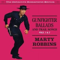 GUNFIGHTER BALLADS AND TRAIL SONGS - VOLS.1&2 ...