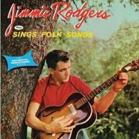 JIMMIE RODGERS + SINGS FOLK SONGS +5 (輸入盤国内仕様) ジミー...
