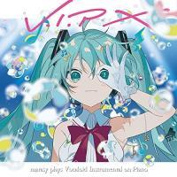 CD/まらしぃ(marasy)/V.I.P X marasy plays Vocaloid Instrumental on Piano (CD+DVD) (初回生産限定盤)