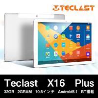 【10.6インチ 10.6型】Teclast X16 Plus 32GB 2GRAM 10.6インチ...