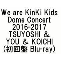 【ご注意】この商品は「初回盤 Blu-ray」単品です。  新発売の  We are KinKi K...