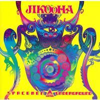 Jikooha - Spacemen▲Underground[CD] / Jikooha、GOA T...
