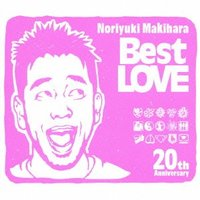 槇原敬之 Noriyuki Makihara 20th Anniversary Best LOVE CD