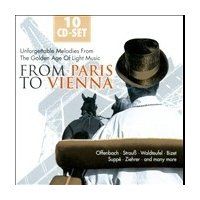 Various Artists From Paris to Vienna - Unforgettable Melodies from the Golden Age of Light Music CD