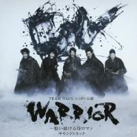 Original Soundtrack TEAM NACS ニッポン公演 WARRIOR〜唄い続ける侍ロマン サウンドトラック CD tower