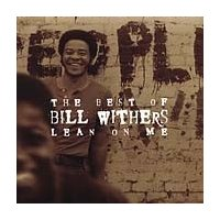 Bill Withers Lean On Me: The Best Of Bill Withers CD