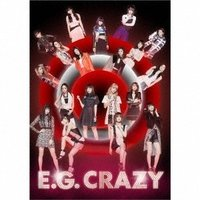 E-girls E.G. CRAZY [2CD+3DV...
