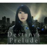 水樹奈々 Destiny's Prelude 12cmCD Single 特典あり
