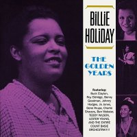 Billie Holiday The Golden Years The Complete Contents Of The Classic 3-LP Set!! CD
