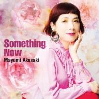 赤崎真由美 Something Now CD|tower