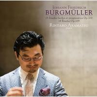 赤松林太郎 ブルグミュラー: 25の練習曲、18の練習曲 CD