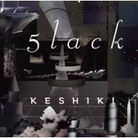 5lack KESHIKI<完全数量限定生産盤> LP tower