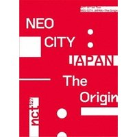 NCT 127 NCT 127 1st Tour NEO CITY : JAPAN - The Origin<初回生産限定盤> Blu-ray Disc ※特典あり