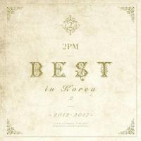 2PM 2PM BEST in Korea 2 ~2012-2017~ [CD+DVD]<初回生産限定盤A> CD ※特典あり