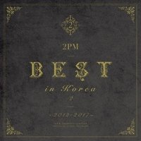 2PM 2PM BEST in Korea 2 ~2012-2017~<初回生産限定盤B> CD ※特典あり