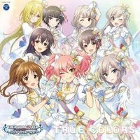 Various Artists THE IDOLM@STER CINDERELLA GIRLS STARLIGHT MASTER for the NEXT!01 TRUE COLORS 12cmCD Single ※特典あり