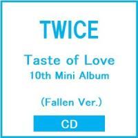TWICE Taste of Love: 10th Mini Album (Fallen Ver.) CD ※特典あり