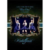 "Kalafina LIVE THE BEST 2015""Blue Day""at .. / カラフィナ (DVD)|vanda"