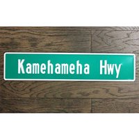 カメハメハ ハイウェイ Kamehameha Hwy ストリートサイン