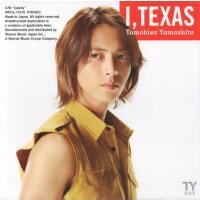 [山下智久] CD 「愛、テキサス」    1. 愛、テキサス   2. Candy    3. 愛...