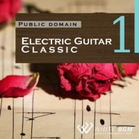 BGM CD 著作権フリー 店内 音楽 <名曲>エレクトリックギタークラシック1(4001)|whitebgm